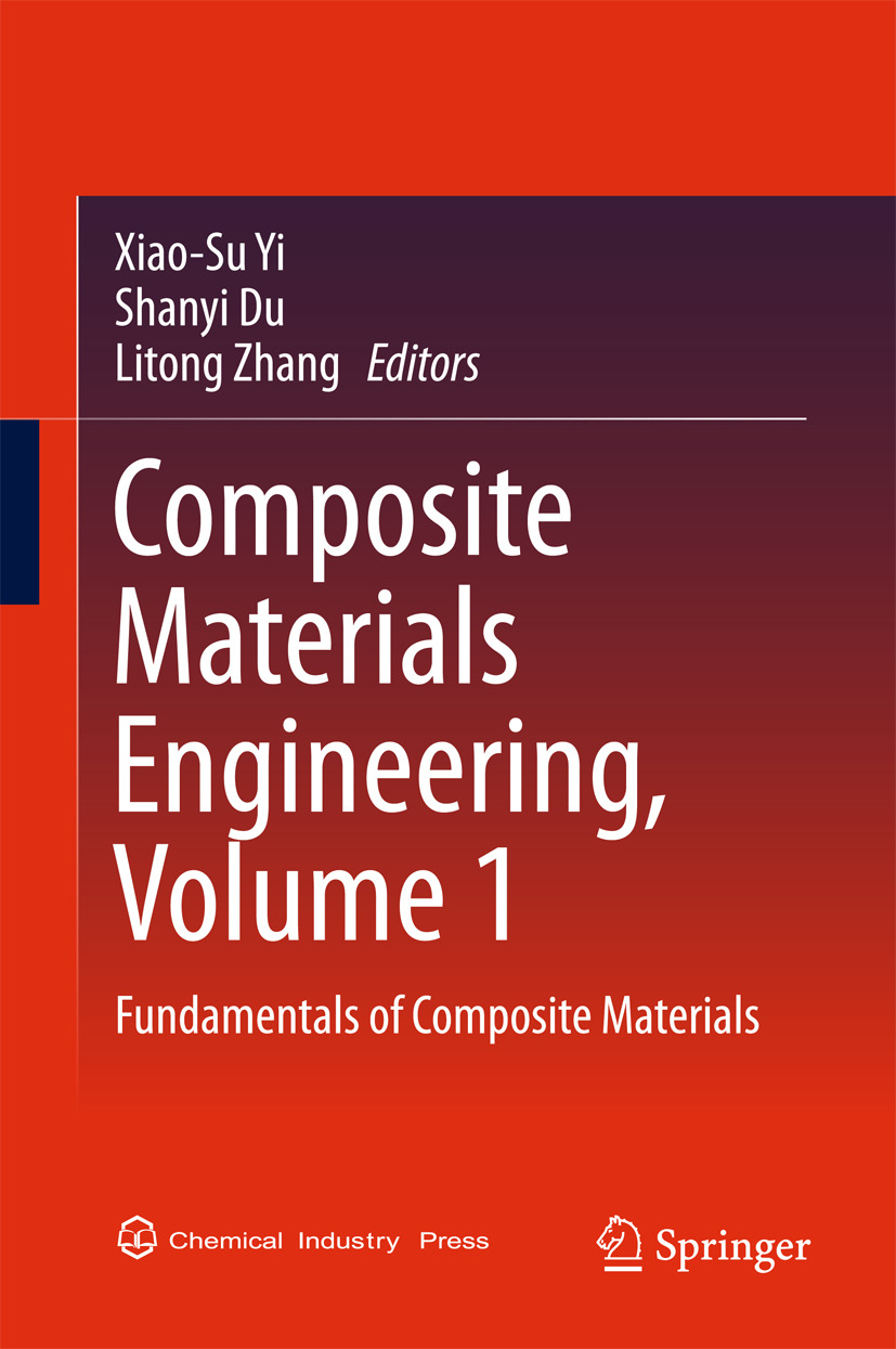 Du, Shanyi - Composite Materials Engineering, Volume 1, ebook