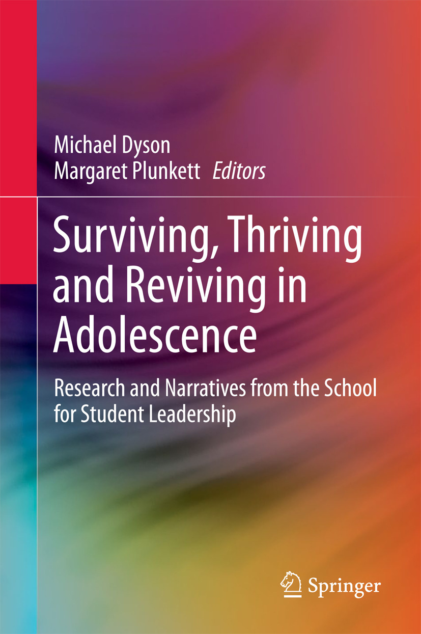 Dyson, Michael - Surviving, Thriving and Reviving in Adolescence, ebook