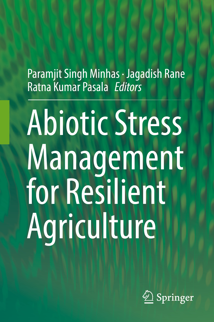 Minhas, Paramjit Singh - Abiotic Stress Management for Resilient Agriculture, ebook