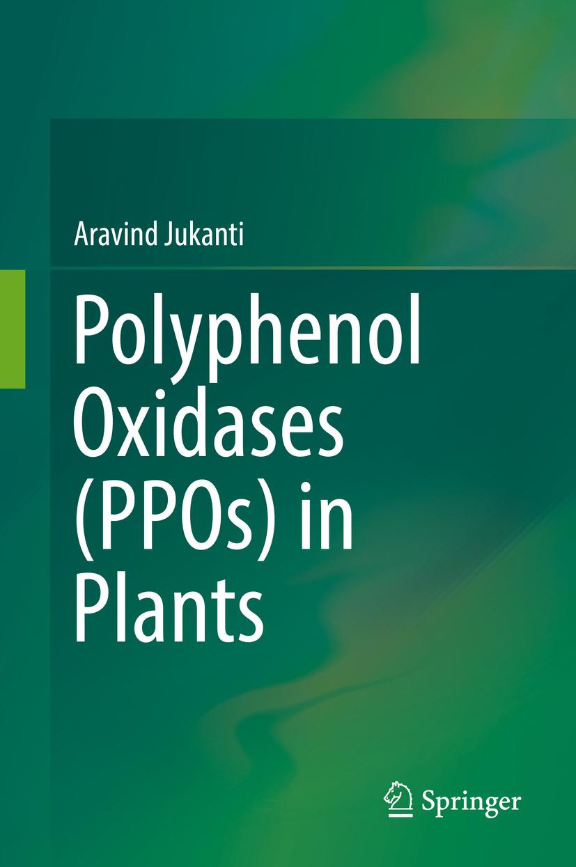 Jukanti, Aravind - Polyphenol Oxidases (PPOs) in Plants, ebook