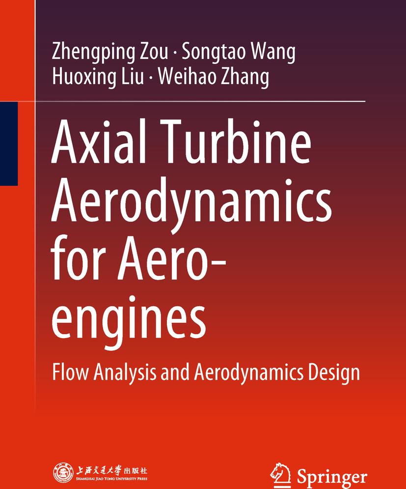 Liu, Huoxing - Axial Turbine Aerodynamics for Aero-engines, ebook