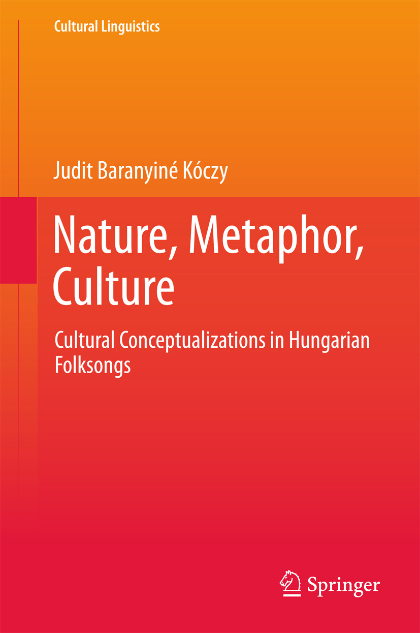 Kóczy, Judit Baranyiné - Nature, Metaphor, Culture, ebook