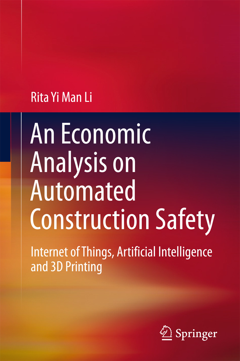 Li, Rita Yi Man - An Economic Analysis on Automated Construction Safety, ebook