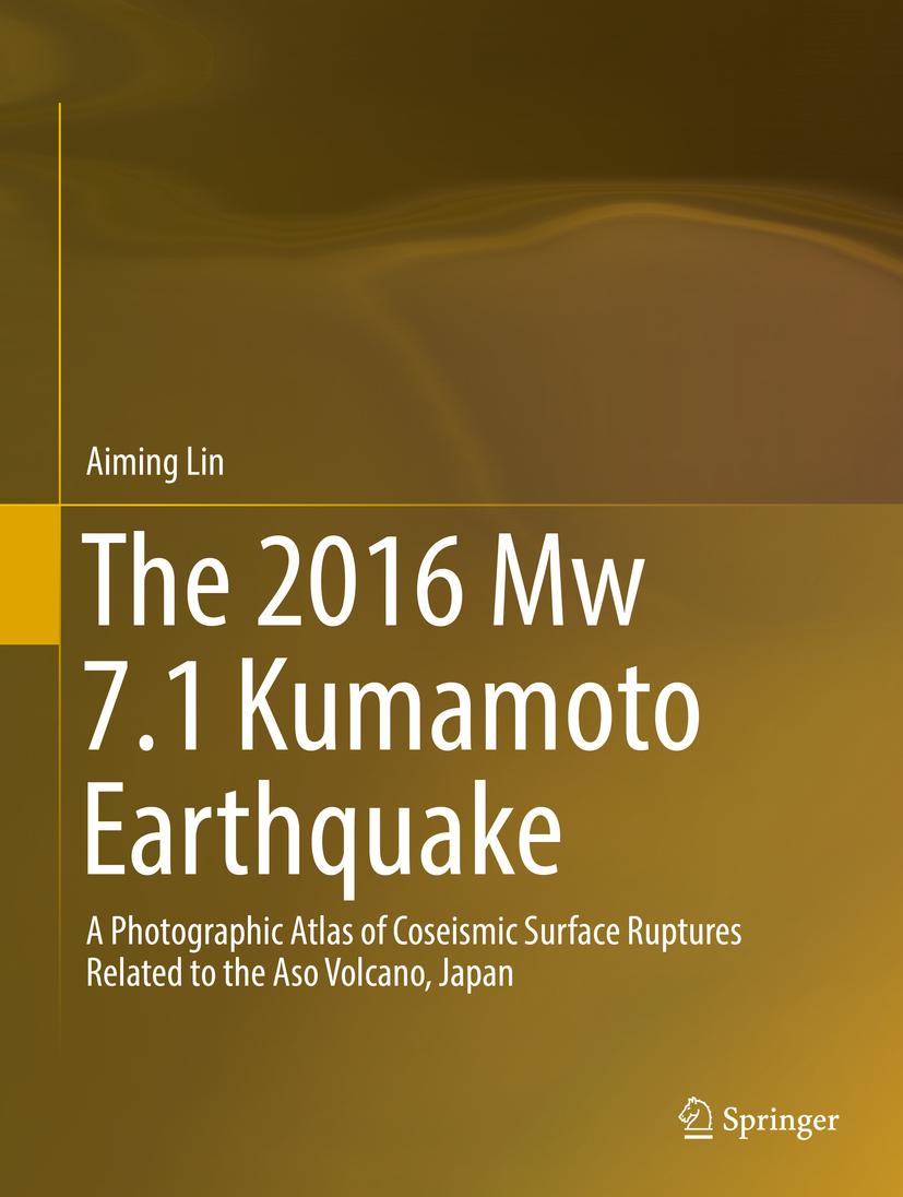 Lin, Aiming - The 2016 Mw 7.1 Kumamoto Earthquake, ebook
