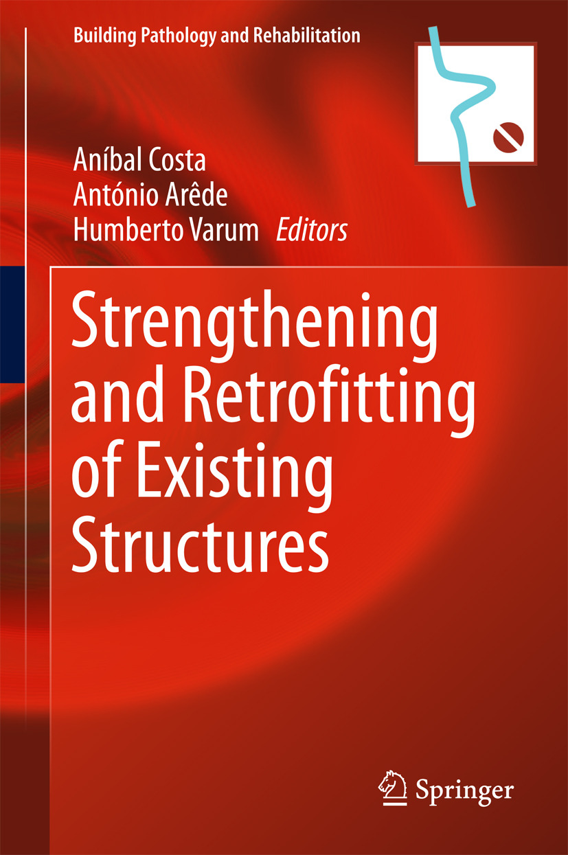 Arêde, António - Strengthening and Retrofitting of Existing Structures, ebook
