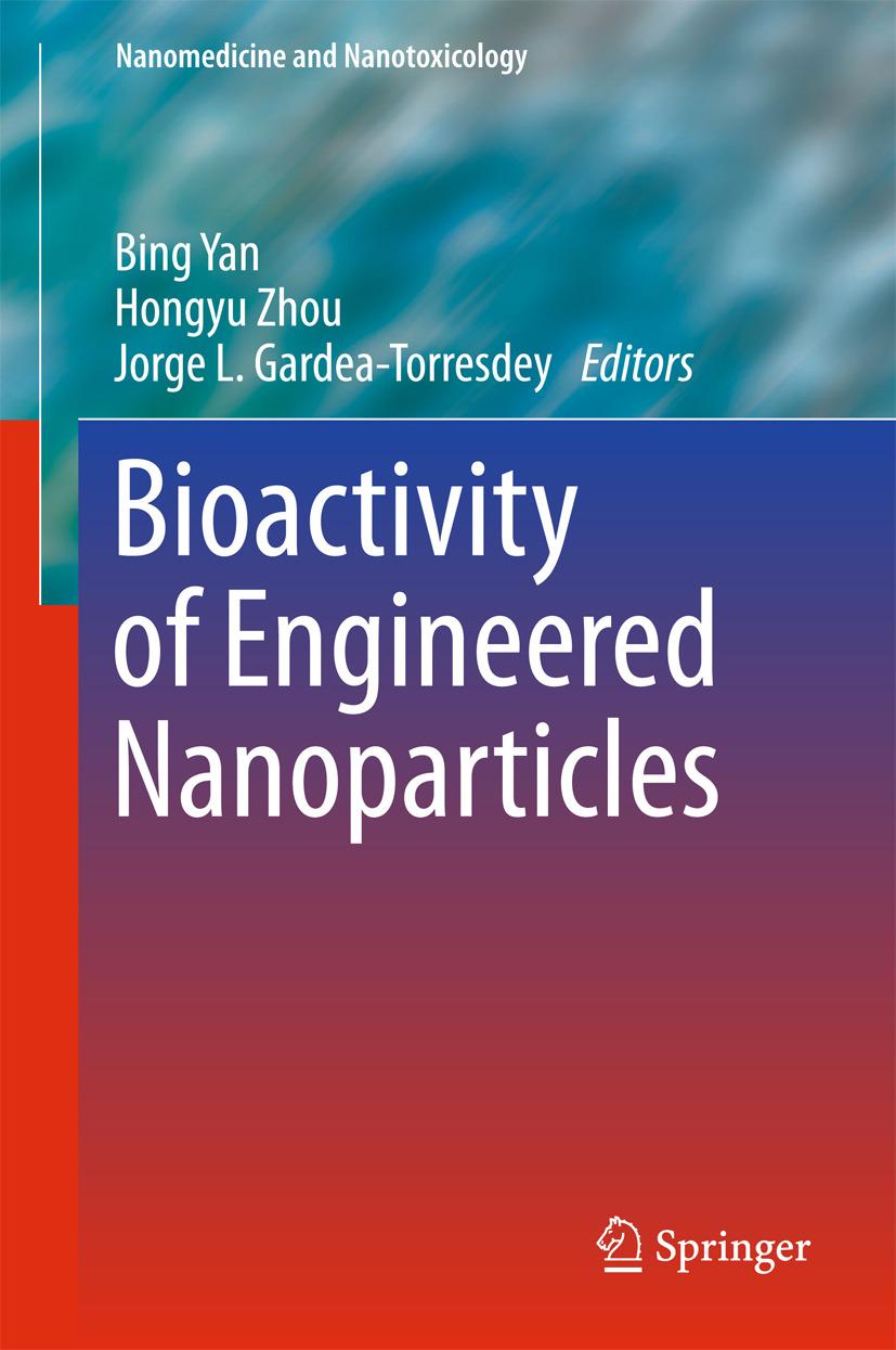 Gardea-Torresdey, Jorge L. - Bioactivity of Engineered Nanoparticles, ebook