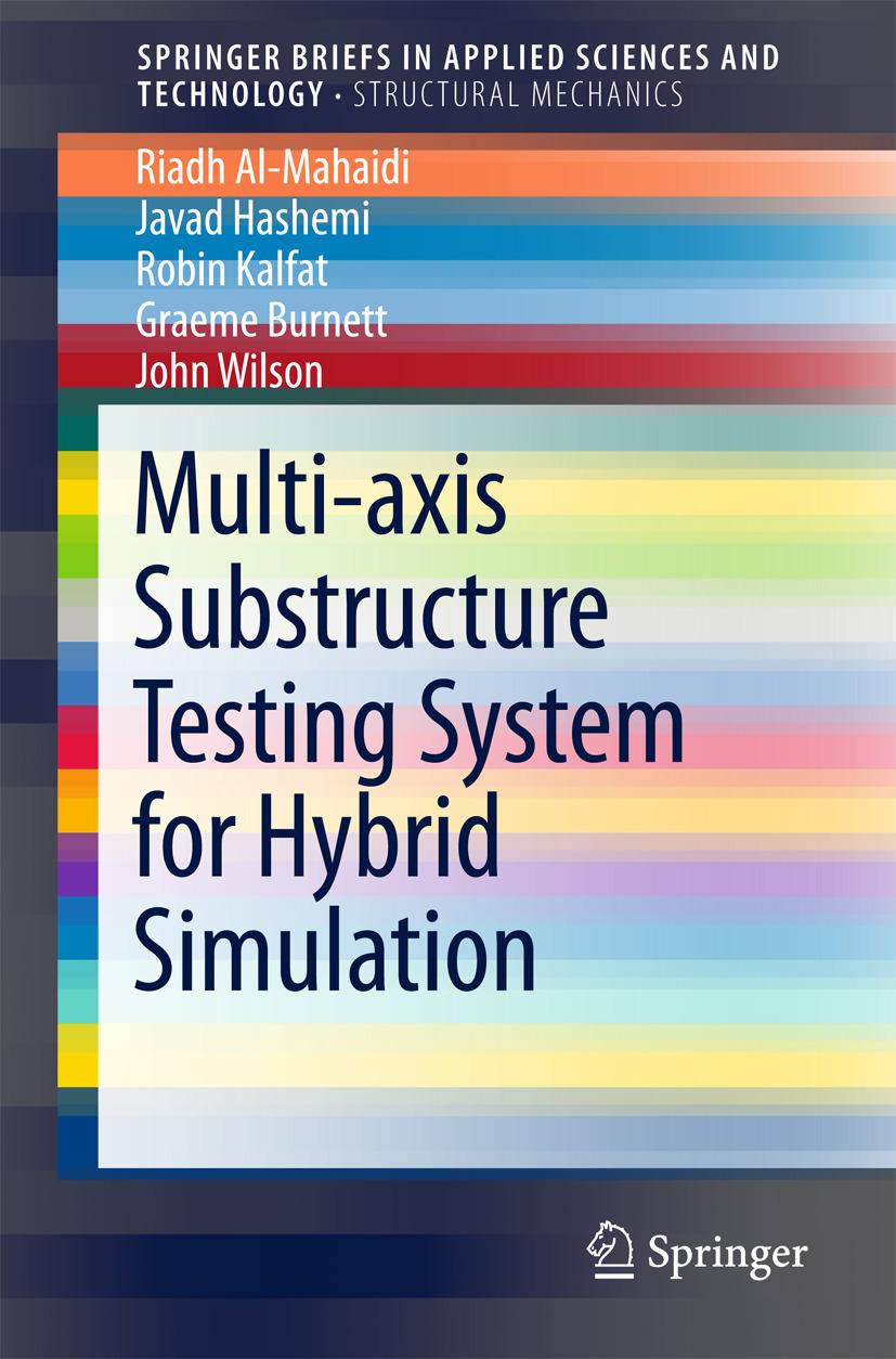 Al-Mahaidi, Riadh - Multi-axis Substructure Testing System for Hybrid Simulation, ebook