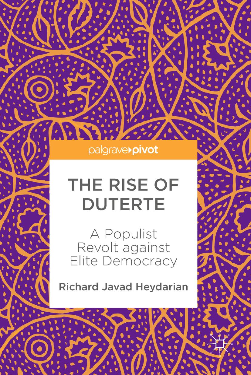 Heydarian, Richard Javad - The Rise of Duterte, ebook