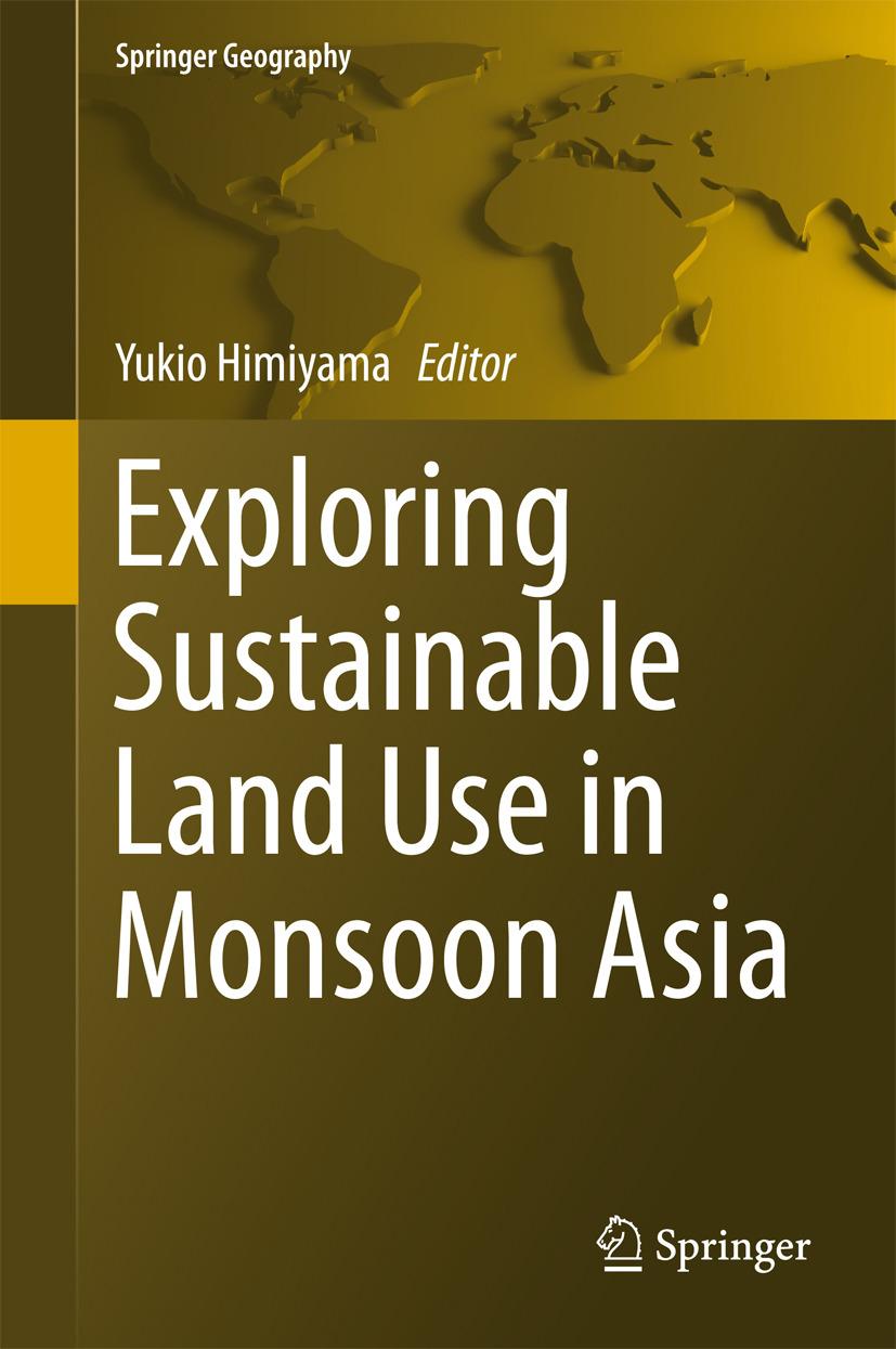 Himiyama, Yukio - Exploring Sustainable Land Use in Monsoon Asia, ebook