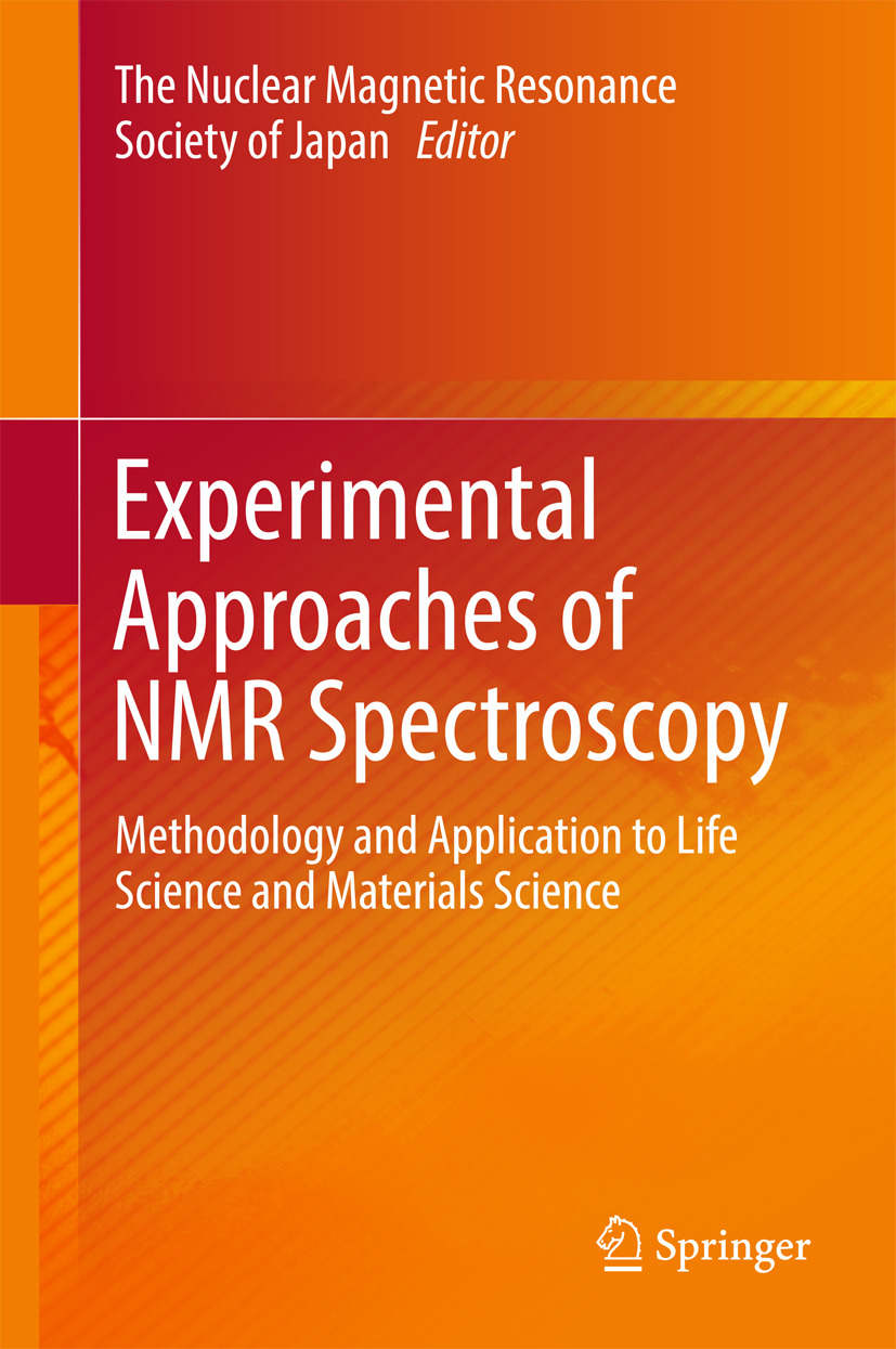 , The Nuclear Magnetic Resonance Society of Japan - Experimental Approaches of NMR Spectroscopy, ebook