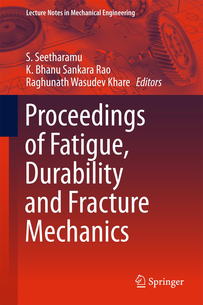 Khare, Raghunath Wasudev - Proceedings of Fatigue, Durability and Fracture Mechanics, ebook