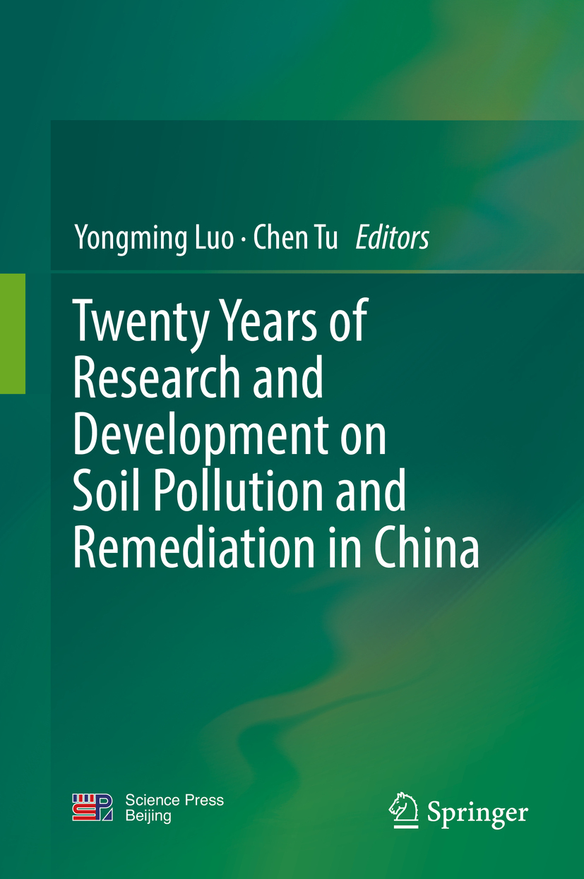 Luo, Yongming - Twenty Years of Research and Development on Soil Pollution and Remediation in China, ebook