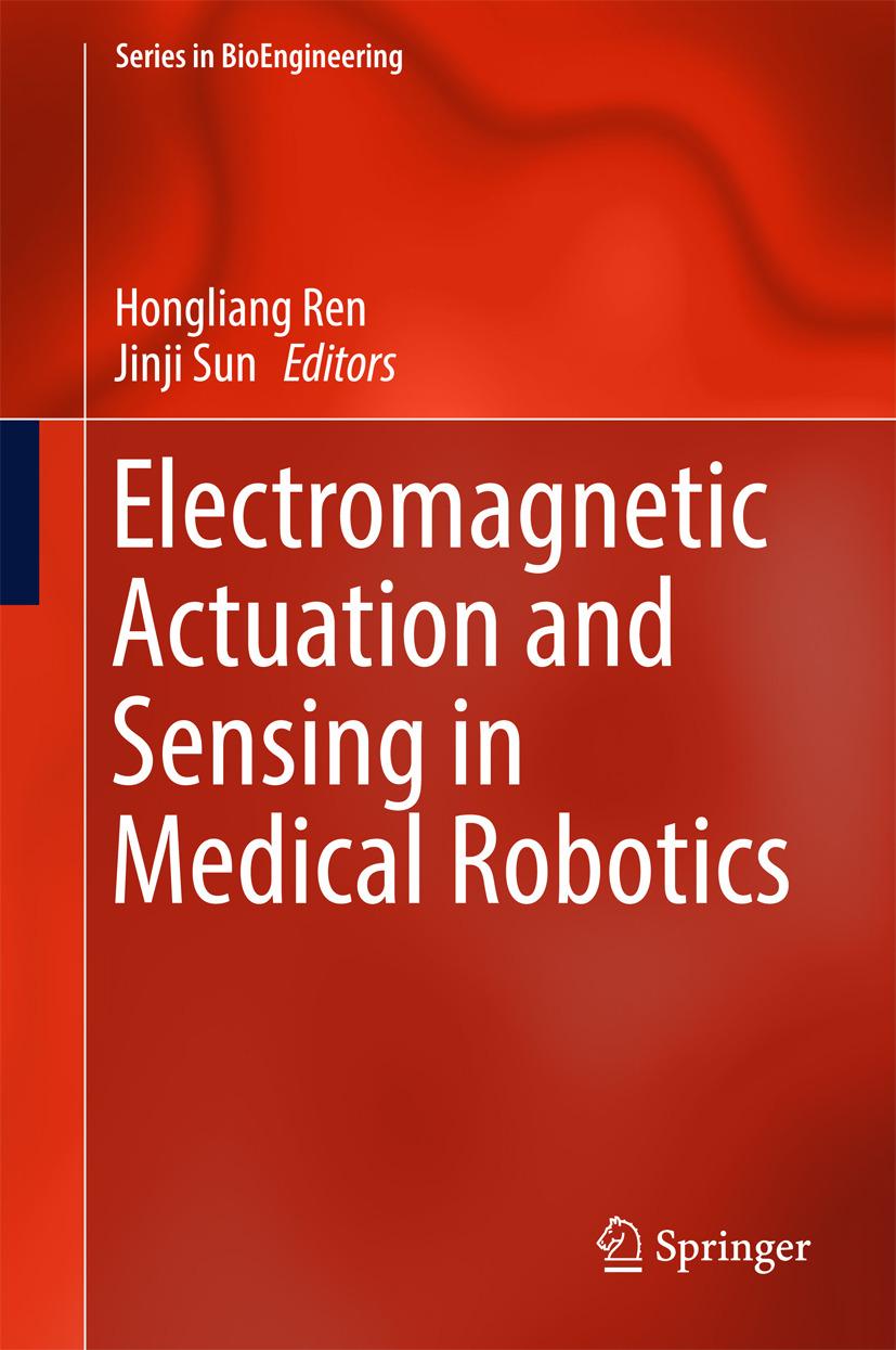 Ren, Hongliang - Electromagnetic Actuation and Sensing in Medical Robotics, ebook
