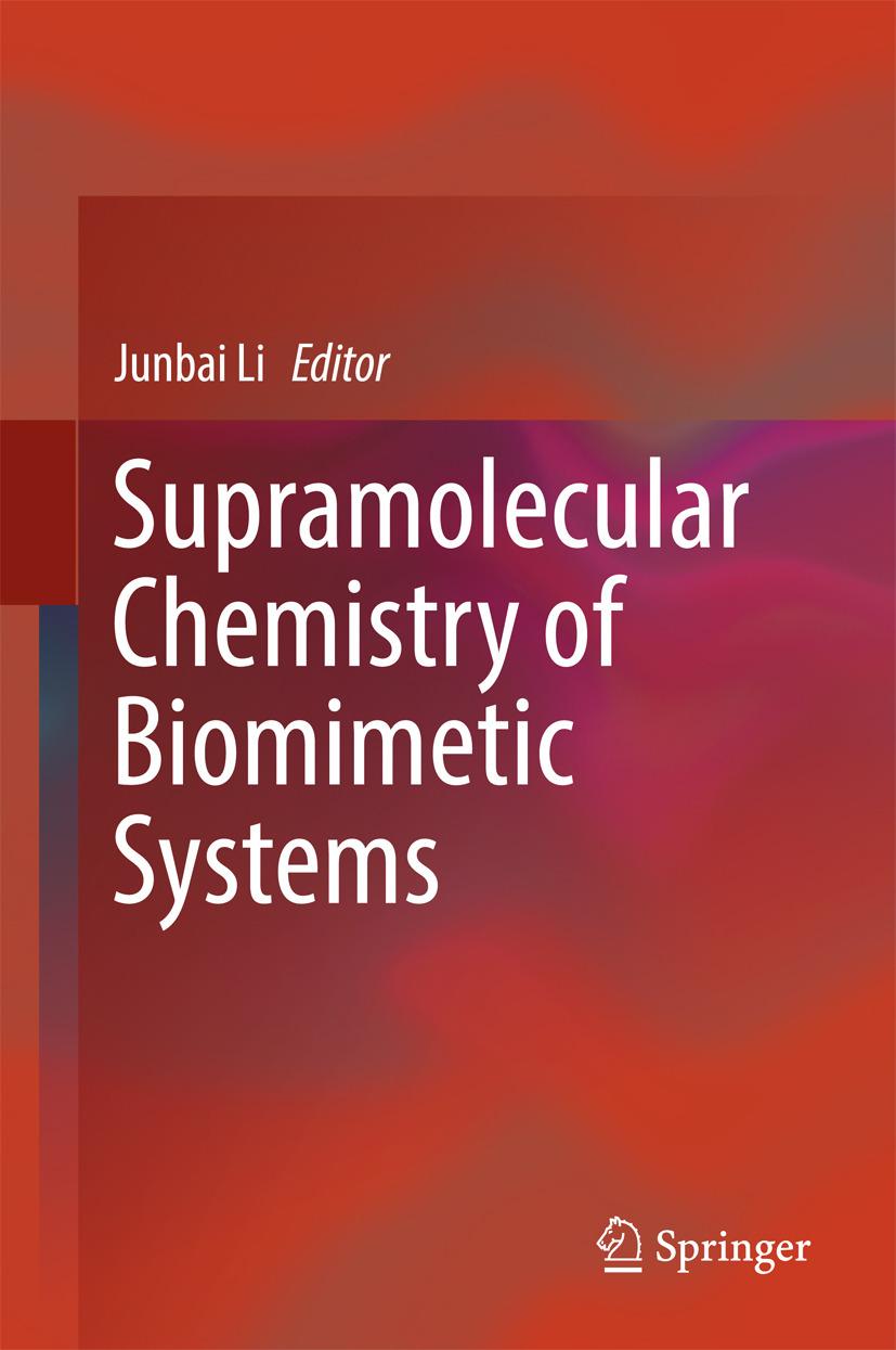 Li, Junbai - Supramolecular Chemistry of Biomimetic Systems, ebook