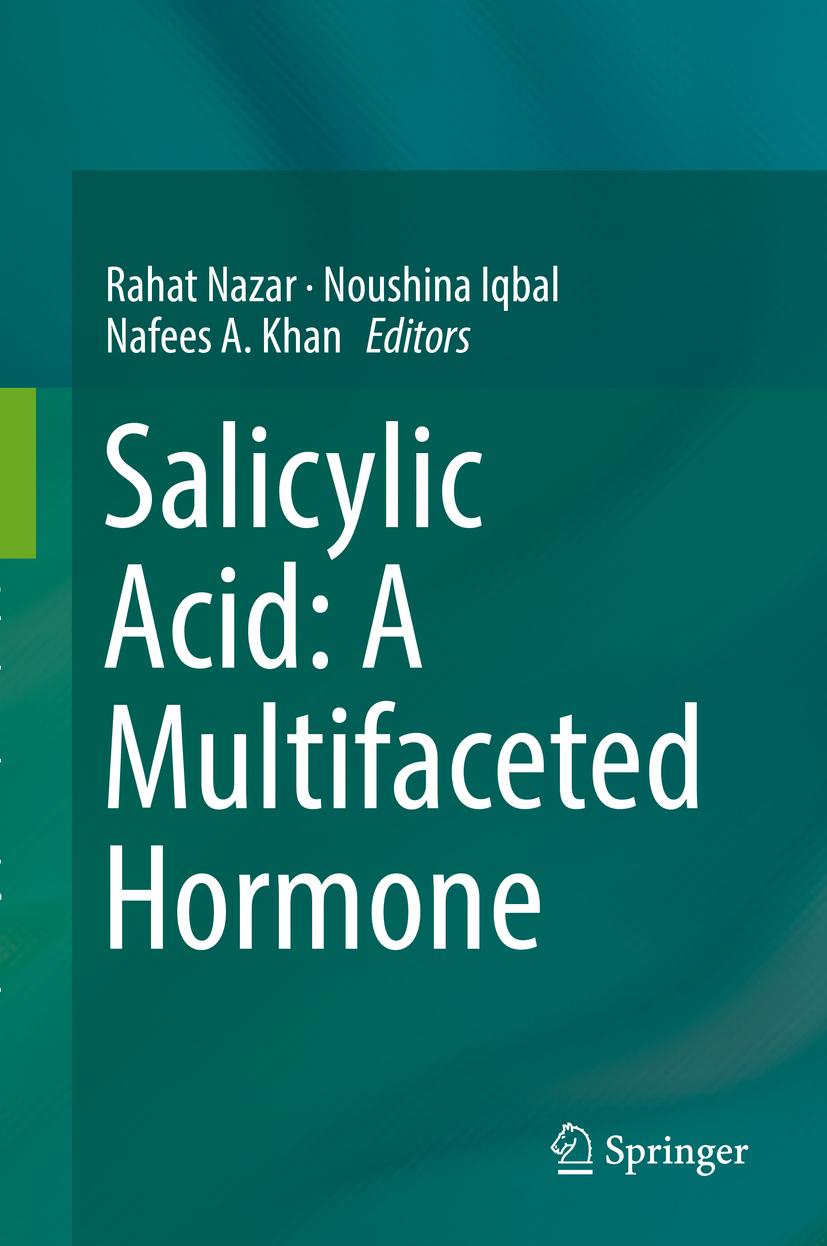 Iqbal, Noushina - Salicylic Acid: A Multifaceted Hormone, ebook