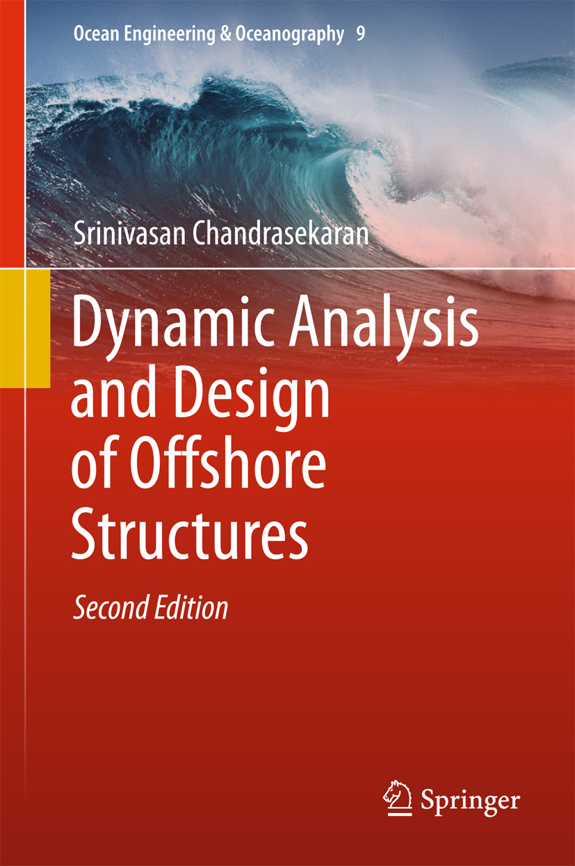 Chandrasekaran, Srinivasan - Dynamic Analysis and Design of Offshore Structures, ebook