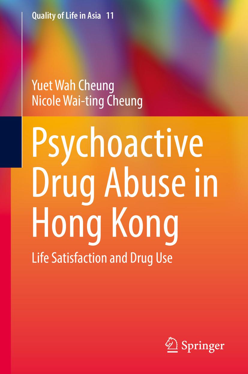 Cheung, Nicole Wai-ting - Psychoactive Drug Abuse in Hong Kong, ebook