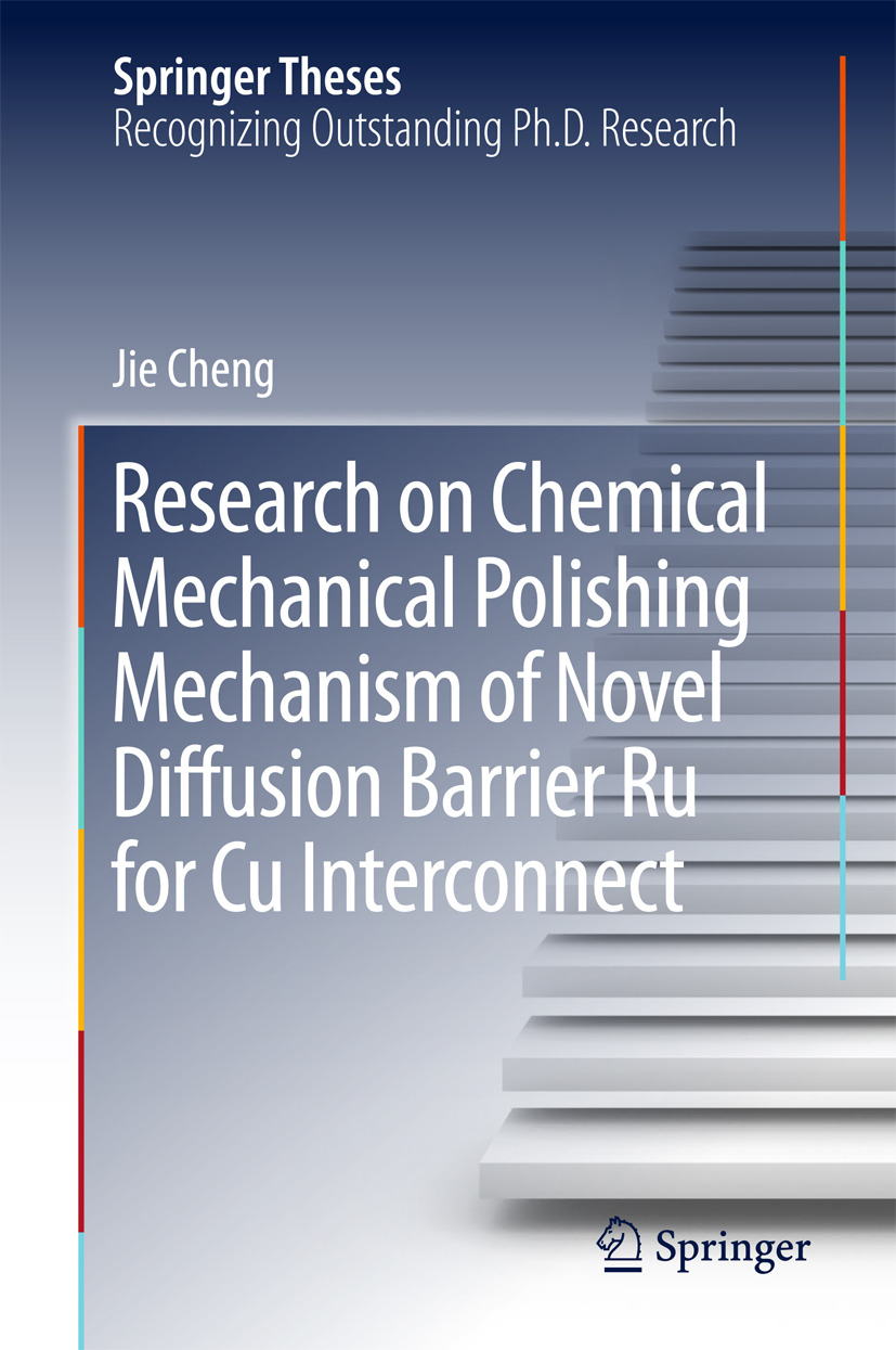 Cheng, Jie - Research on Chemical Mechanical Polishing Mechanism of Novel Diffusion Barrier Ru for Cu Interconnect, ebook