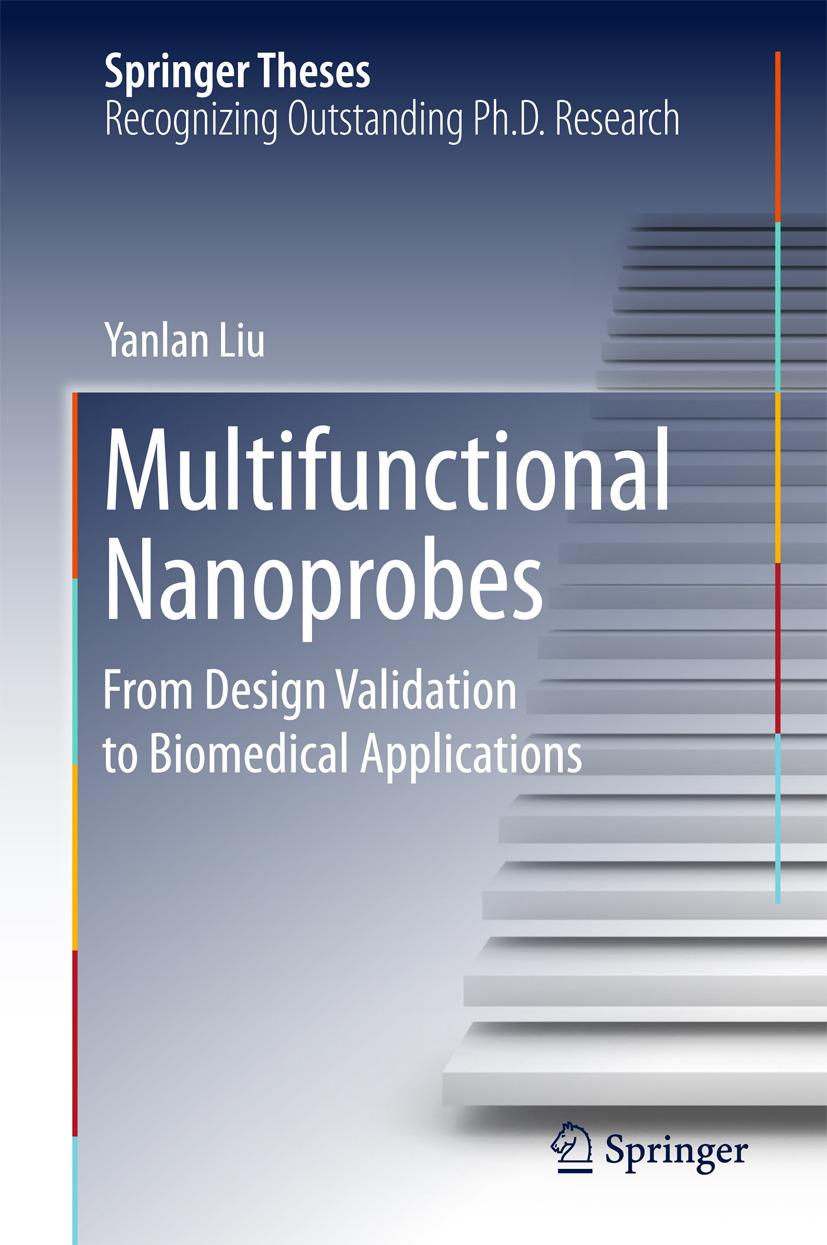 Liu, Yanlan - Multifunctional Nanoprobes, e-bok