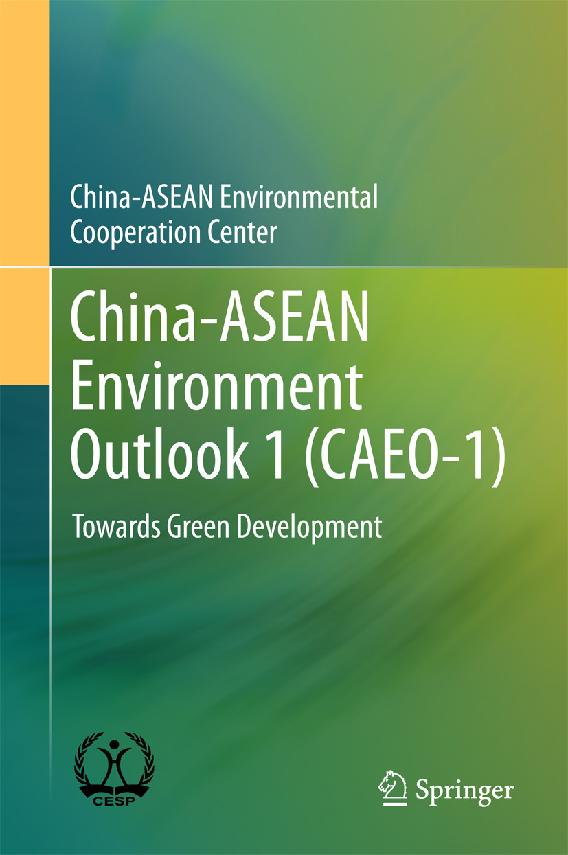 - China-ASEAN Environment Outlook 1 (CAEO-1), ebook