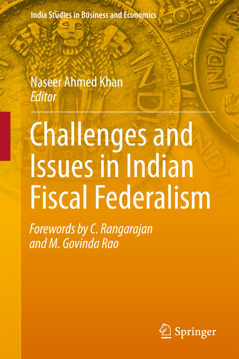 Khan, Naseer Ahmed - Challenges and Issues in Indian Fiscal Federalism, ebook