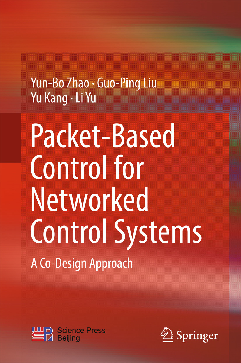 Kang, Yu - Packet-Based Control for Networked Control Systems, e-kirja
