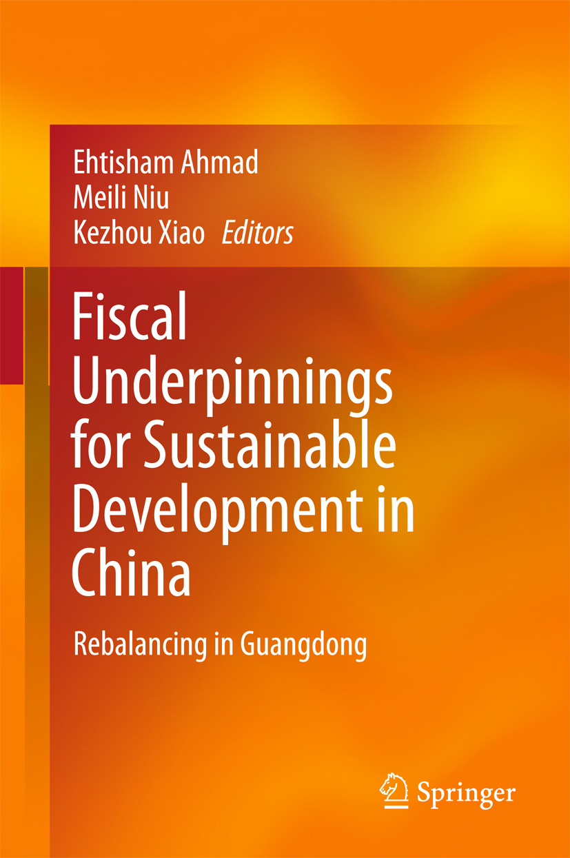 Ahmad, Ehtisham - Fiscal Underpinnings for Sustainable Development in China, ebook