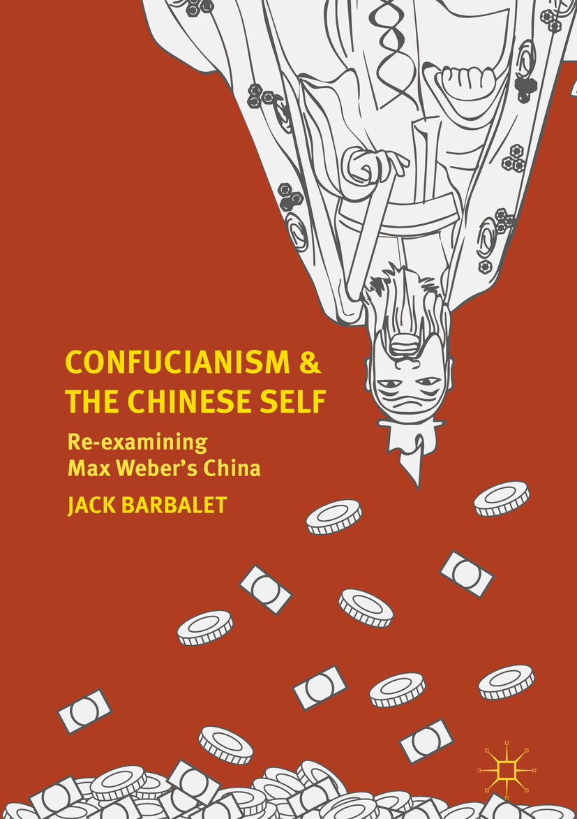 Barbalet, Jack - Confucianism and the Chinese Self, ebook