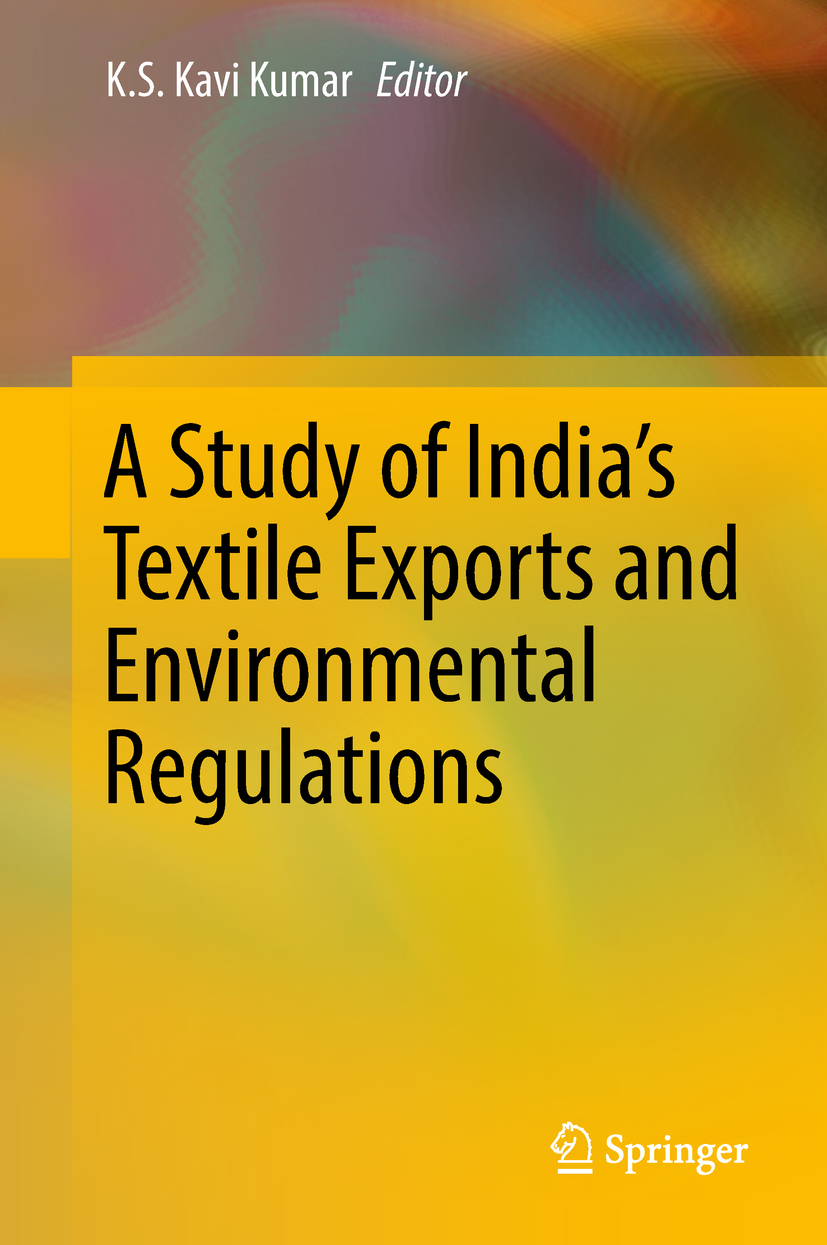 Kumar, K.S. Kavi - A Study of India's Textile Exports and Environmental Regulations, ebook