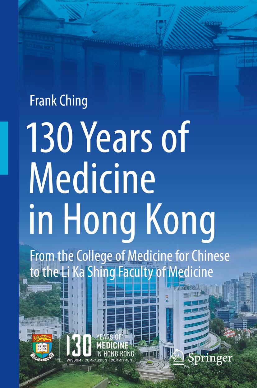Ching, Frank - 130 Years of Medicine in Hong Kong, ebook