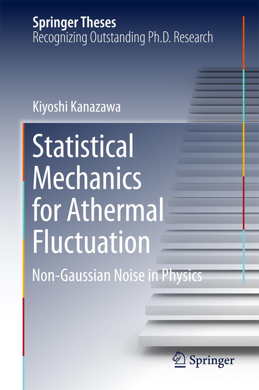 Kanazawa, Kiyoshi - Statistical Mechanics for Athermal Fluctuation, ebook