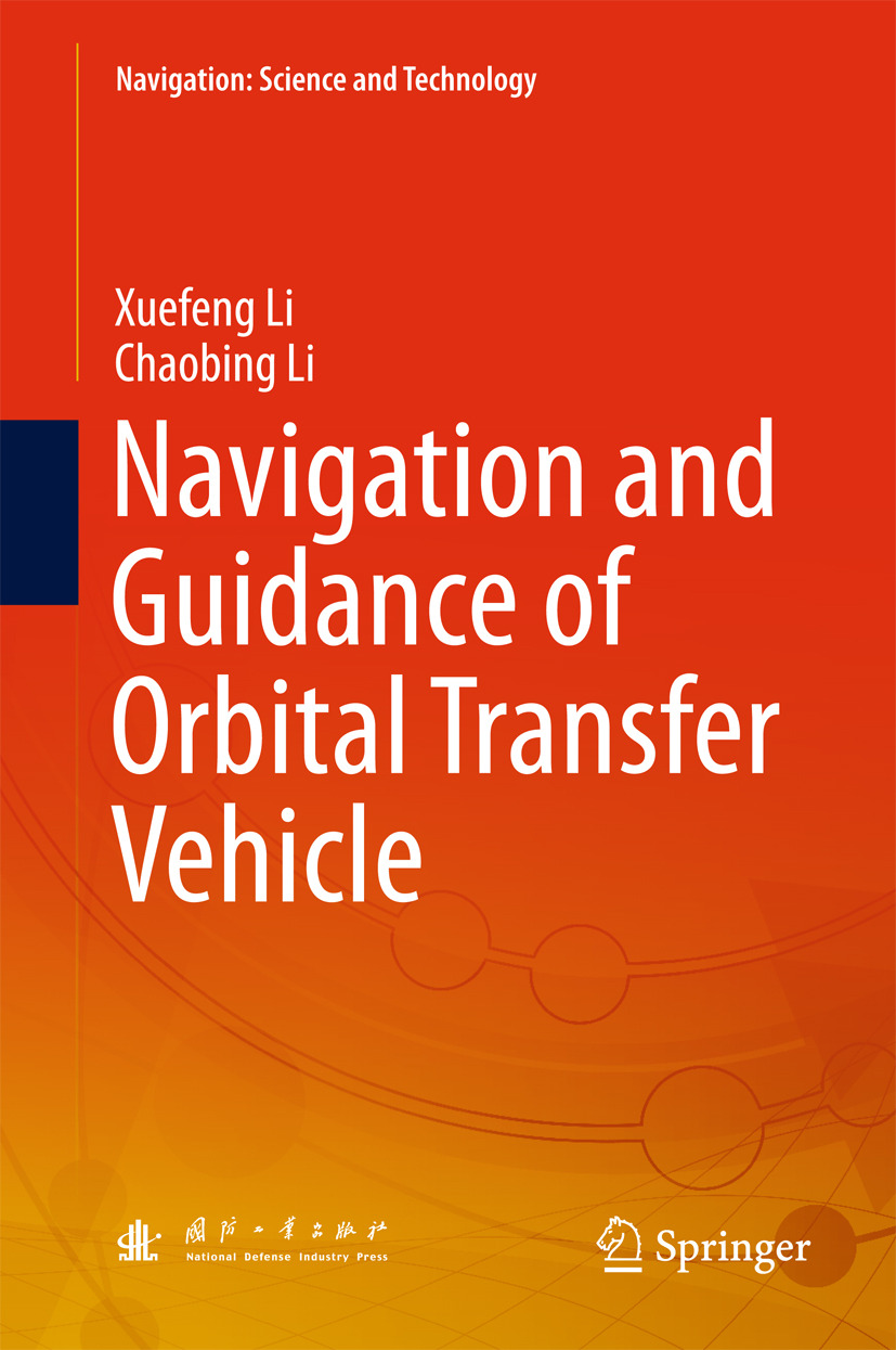 Li, Chaobing - Navigation and Guidance of Orbital Transfer Vehicle, ebook