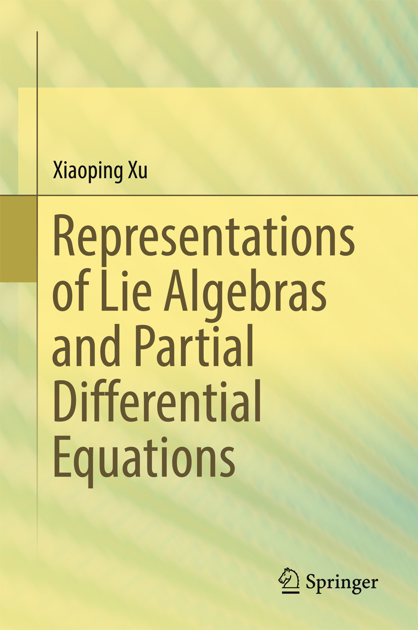 Xu, Xiaoping - Representations of Lie Algebras and Partial Differential Equations, ebook