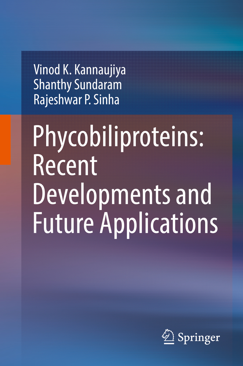 Kannaujiya, Vinod K. - Phycobiliproteins: Recent Developments and Future Applications, ebook