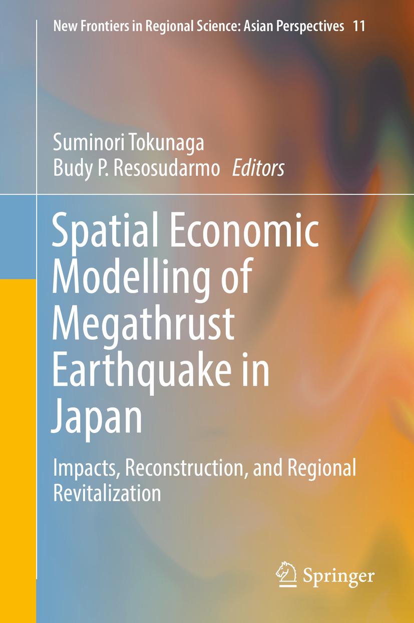 Resosudarmo, Budy P. - Spatial Economic Modelling of Megathrust Earthquake in Japan, ebook