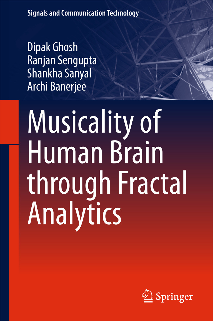 Banerjee, Archi - Musicality of Human Brain through Fractal Analytics, e-bok