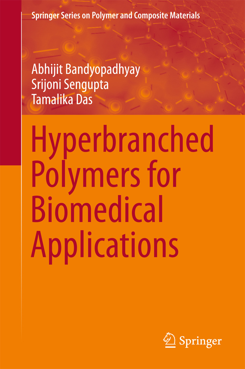 Bandyopadhyay, Abhijit - Hyperbranched Polymers for Biomedical Applications, ebook