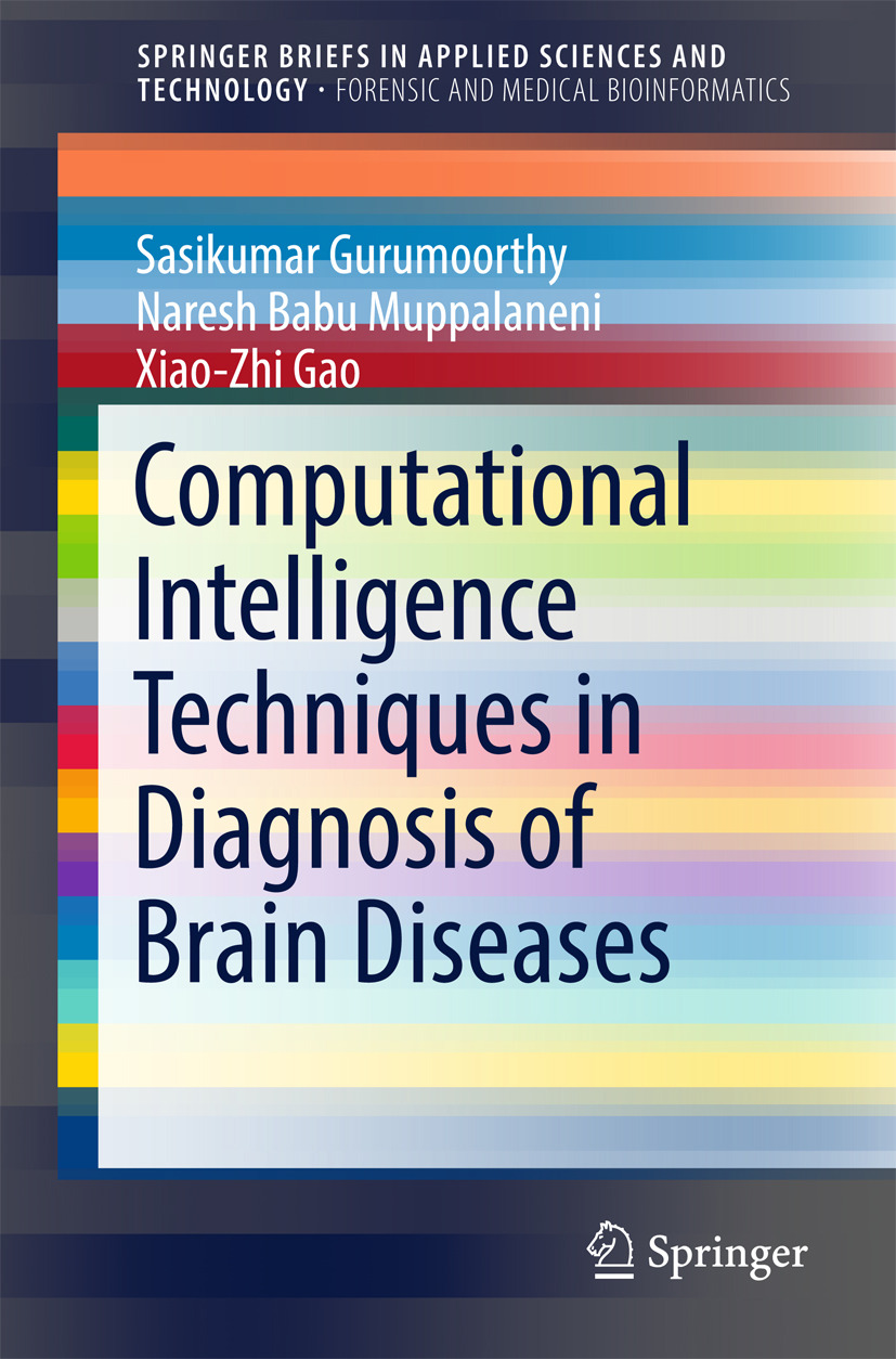 Gao, Xiao-Zhi - Computational Intelligence Techniques in Diagnosis of Brain Diseases, ebook