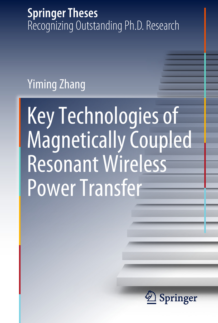 Zhang, Yiming - Key Technologies of Magnetically-Coupled Resonant Wireless Power Transfer, ebook