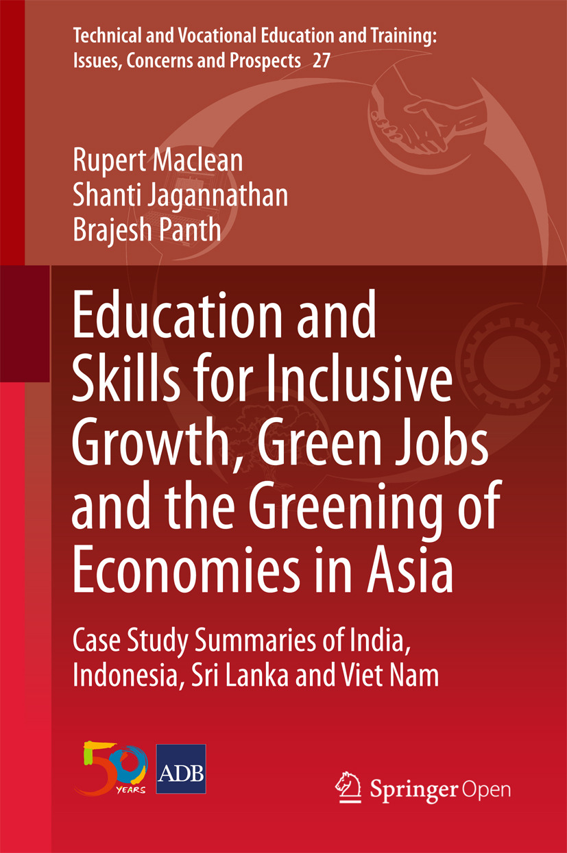 Jagannathan, Shanti - Education and Skills for Inclusive Growth, Green Jobs and the Greening of Economies in Asia, ebook