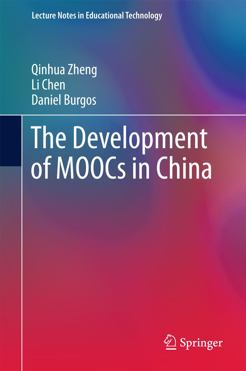Burgos, Daniel - The Development of MOOCs in China, ebook