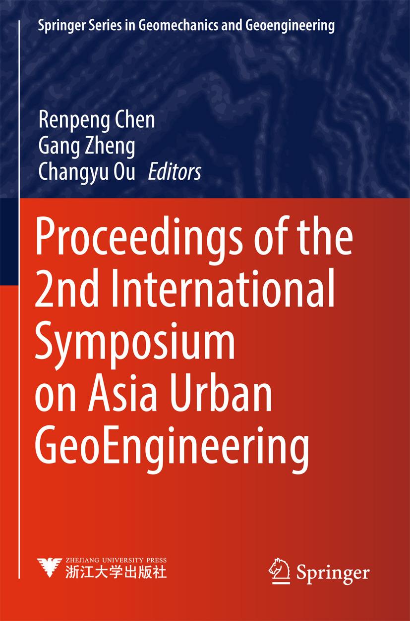 Chen, Renpeng - Proceedings of the 2nd International Symposium on Asia Urban GeoEngineering, ebook