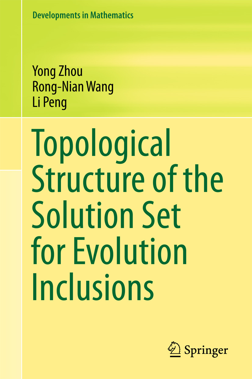 Peng, Li - Topological Structure of  the Solution Set for Evolution Inclusions, ebook
