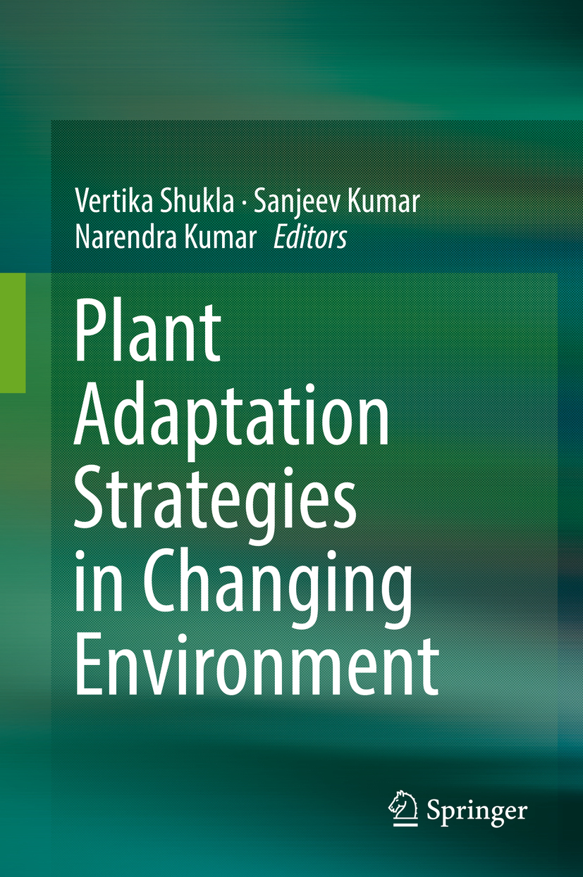 Kumar, Narendra - Plant Adaptation Strategies in Changing Environment, ebook