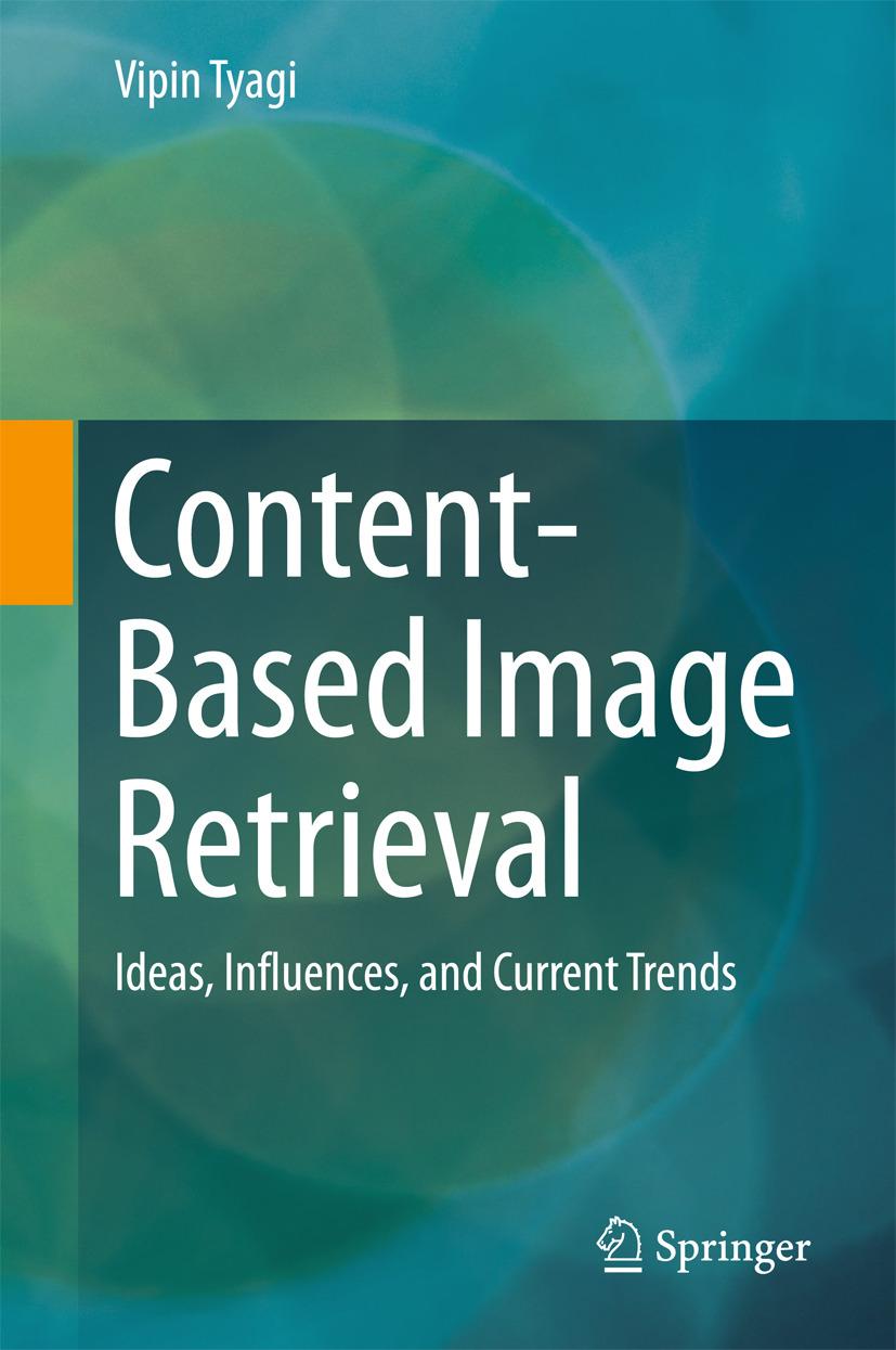 Tyagi, Vipin - Content-Based Image Retrieval, ebook