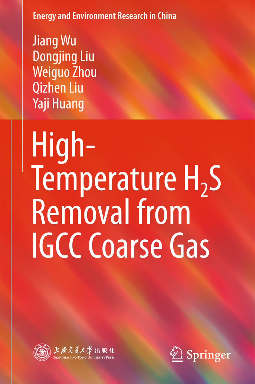 Huang, Yaji - High-Temperature H2S Removal from IGCC Coarse Gas, ebook