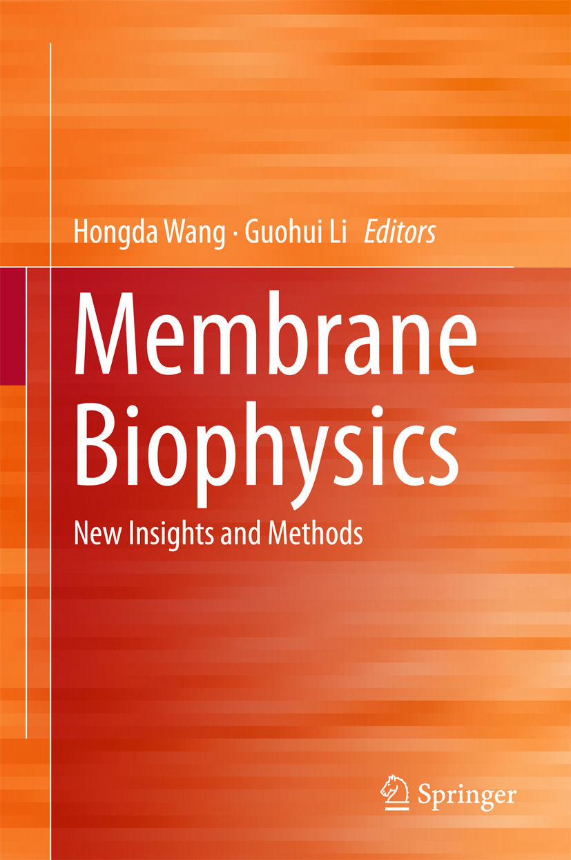Li, Guohui - Membrane Biophysics, ebook