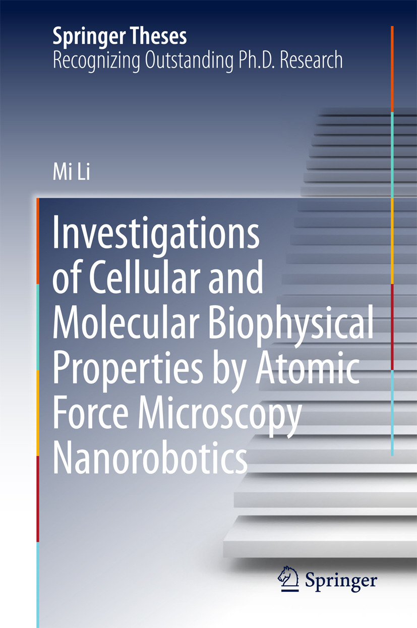 Li, Mi - Investigations of Cellular and Molecular Biophysical Properties by Atomic Force Microscopy Nanorobotics, ebook