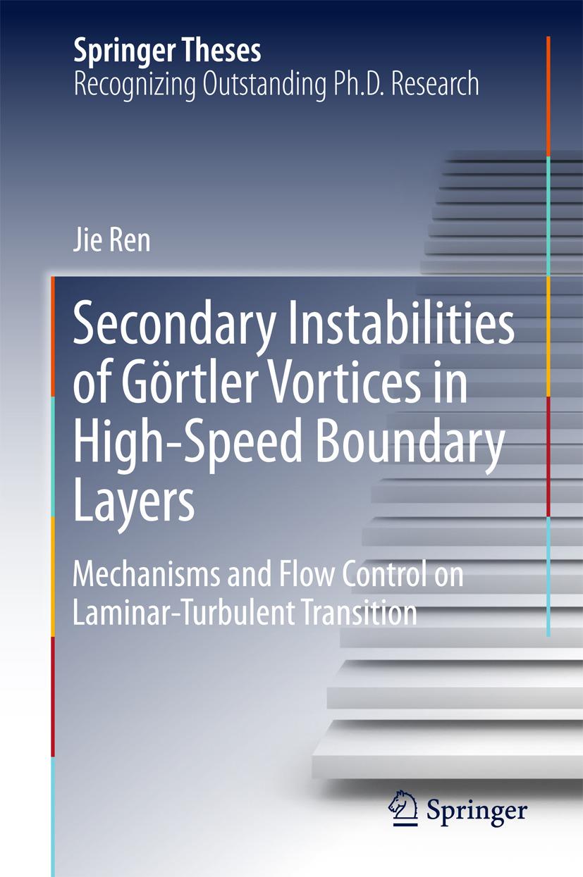 Ren, Jie - Secondary Instabilities of Görtler Vortices in High-Speed Boundary Layers, ebook