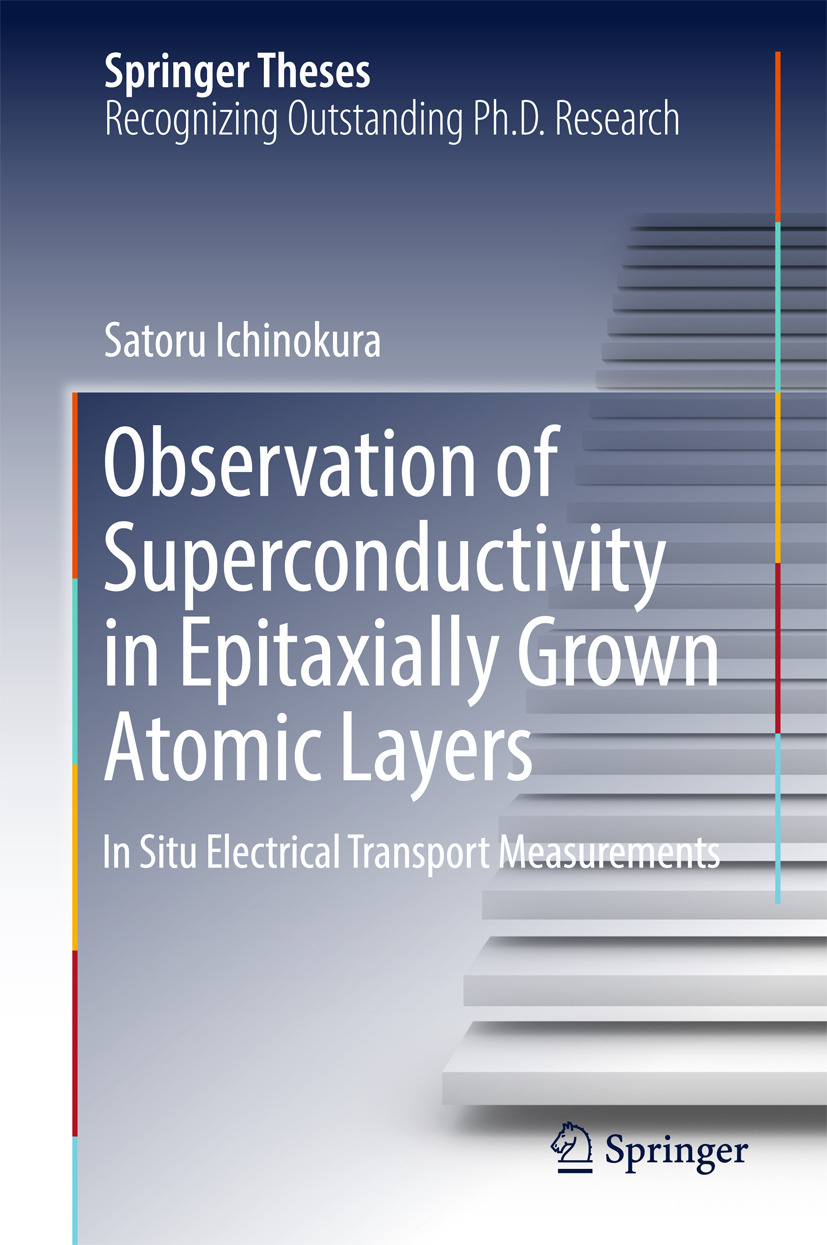 Ichinokura, Satoru - Observation of Superconductivity in Epitaxially Grown Atomic Layers, ebook